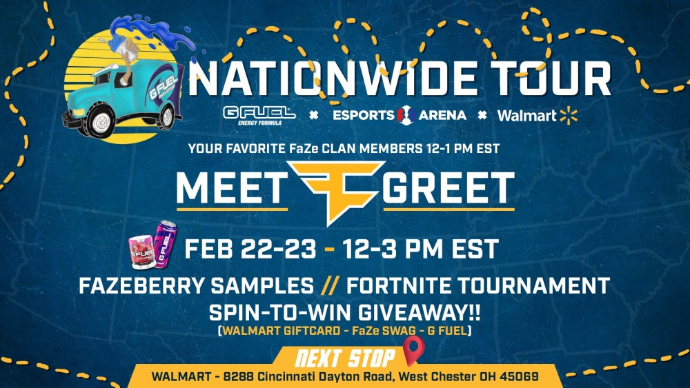 Join G FUEL, Walmart, and FaZe Bloo at Walmart Esports Arena in West Chester, OH from Feb 22-23, 2020