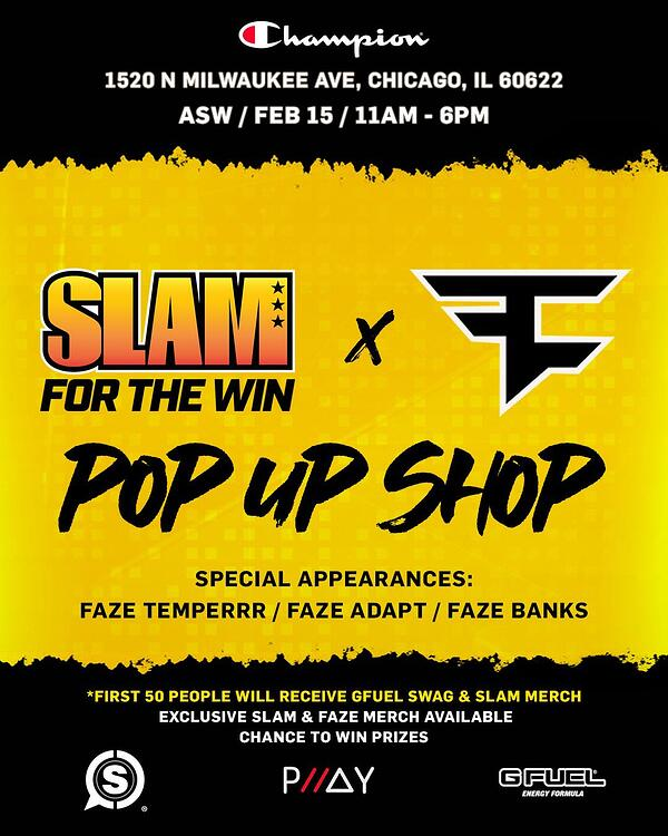 Flyer for G FUEL, FaZe Clan, and SLAM pop-up at Champion store at 1520 N Milwaukee Ave, Chicago, IL on February 15, 2020 from 11 AM - 6 PM.