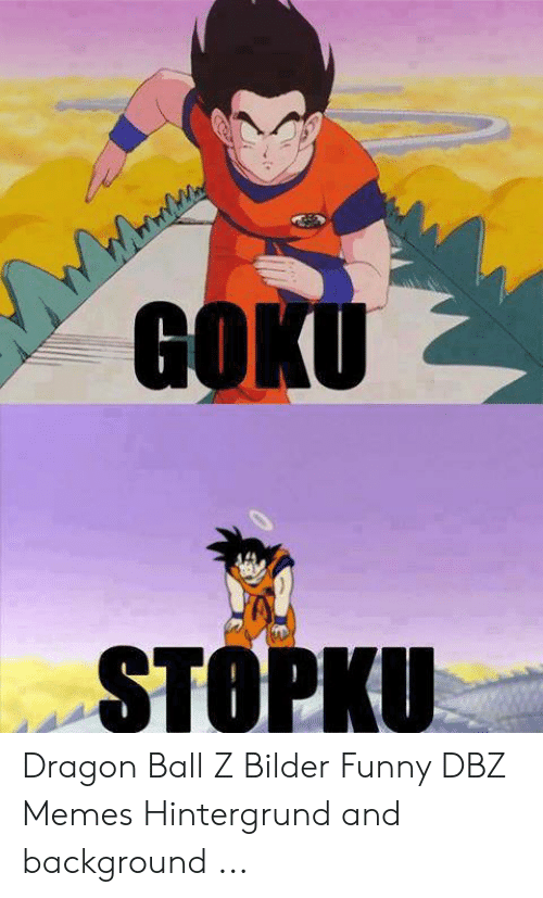 Goku Stopku Dragon Ball Z meme