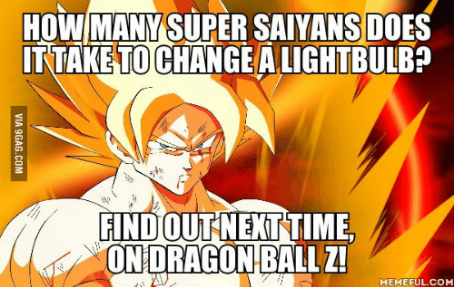 How many Super Saiyans does it take to change a lightbulb Dragon Ball Z meme